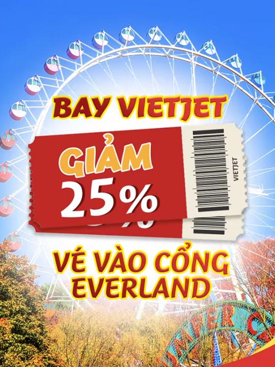 Vietjet Air giảm 25% vé công viên Everland