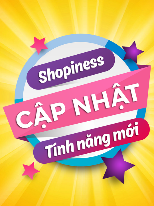 Shopiness cập nhật tính năng mới tại App
