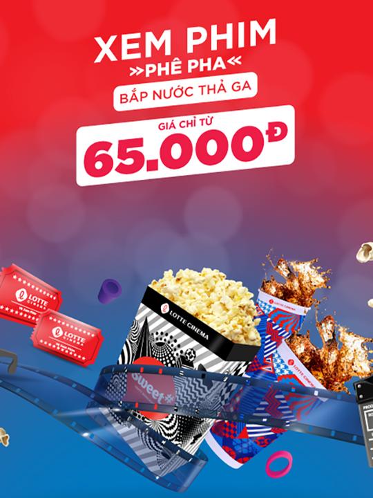 Lotte Cinema xem phim chỉ từ 65K và hoàn tiền thêm 3.8%
