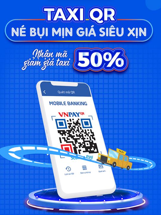 VNPAY giảm giá 50% khi thanh toán taxi