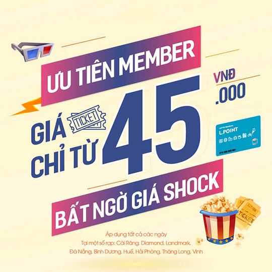 Lotte Cinema vé xem phim chỉ từ 45k cho KH thành viên