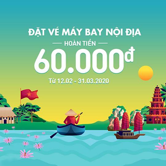 ZaloPay hoàn tiền 60k cho vé bay nội địa