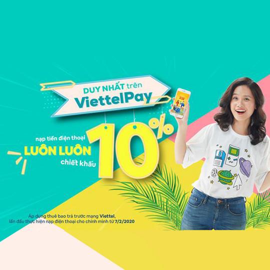 Viettel Pay khuyến mãi 10% khi nạp tiền điện thoại