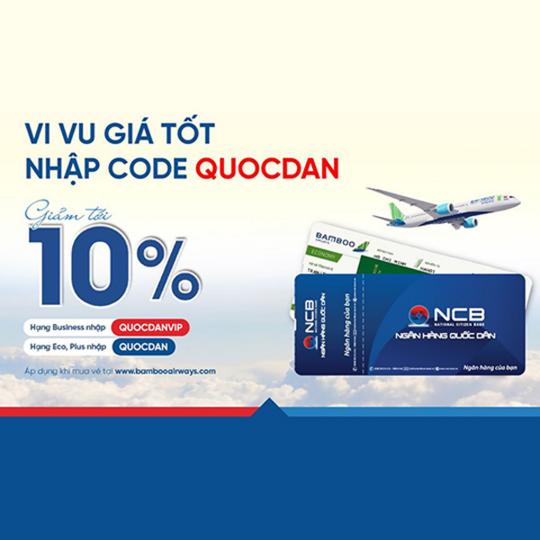 Bamboo Airways giảm đến 10% cho chủ thẻ NCB bank