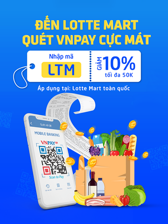 VNPAY giảm 10% tối đa 50k tại LOTTE Mart