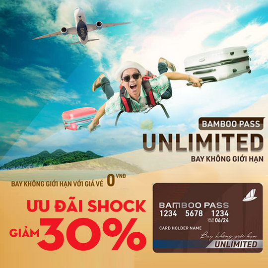 Bamboo Airways giảm 30% thẻ Bamboo Pass Unlimited
