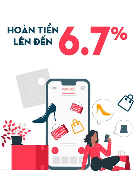Vascara hoàn tiền lên đến 6.7% khi mua sắm