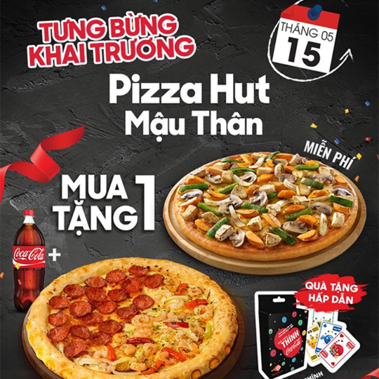 Pizza Hut mua 1 tặng 1 mừng khai trương