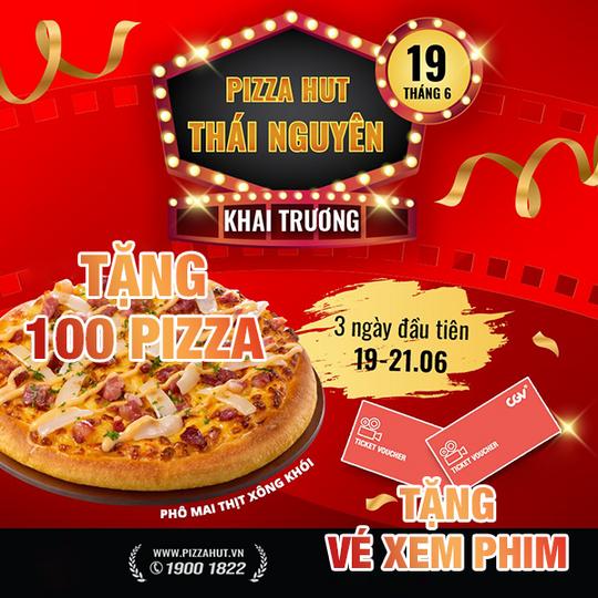 Pizza Hut tặng Pizza, vé xem phim mừng khai trương