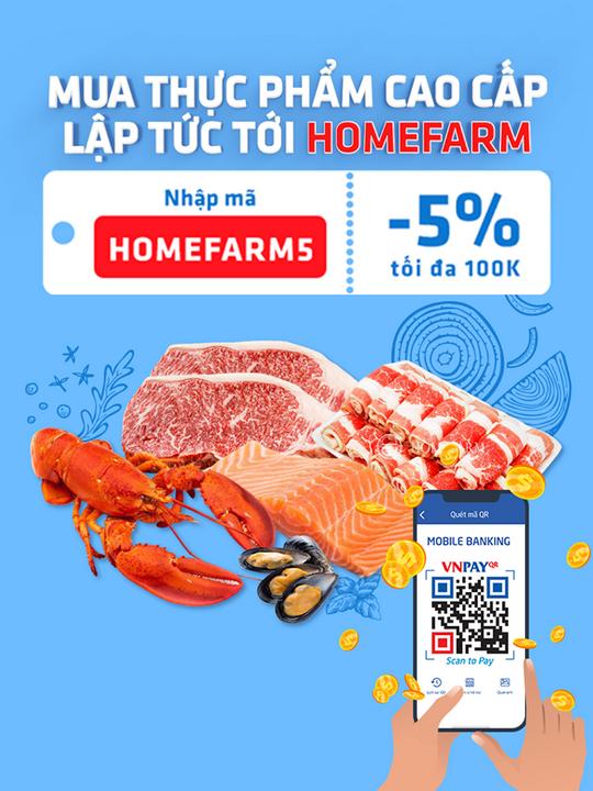VNPAY giảm 5% khi thanh toán HĐ tại Homefarm