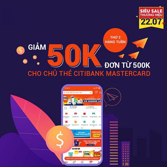 Shopee giảm 50K ĐH từ 500k cho chủ thẻ Citi