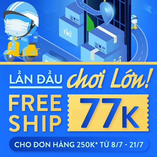 Tiki miễn phí vận chuyển 77k với HĐ 250k