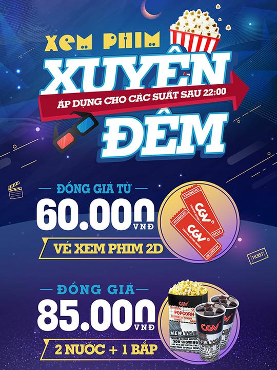 CGV đồng giá vé phim từ 60k sau 22:00