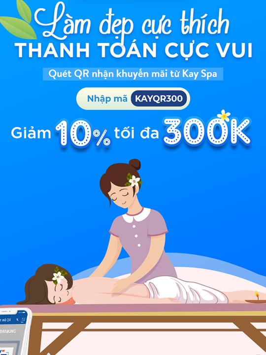 VNPAY khuyến mãi 10% tối đa 300k Kay Spa