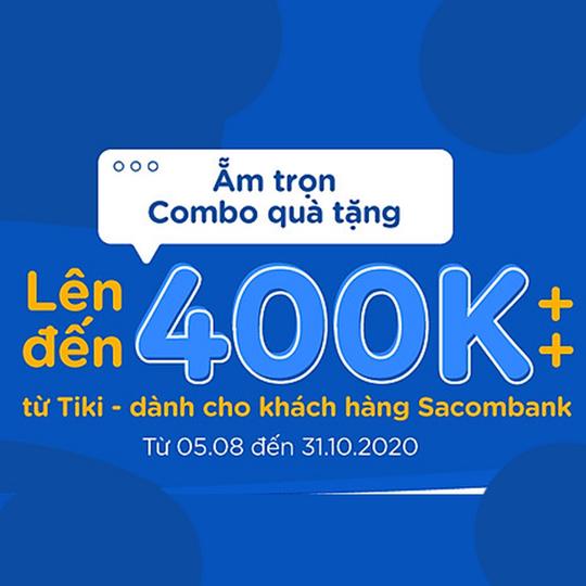 Tiki khuyến mãi đến 400k cho KH Sacombank