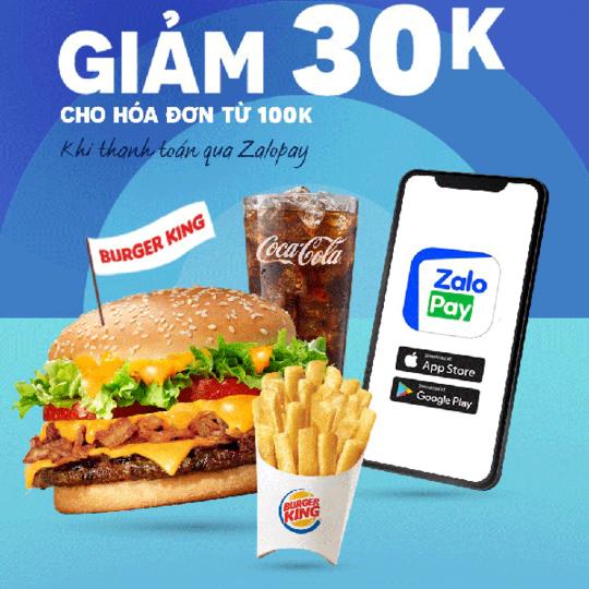 Burger King giảm 30K khi thanh toán qua ZaloPay