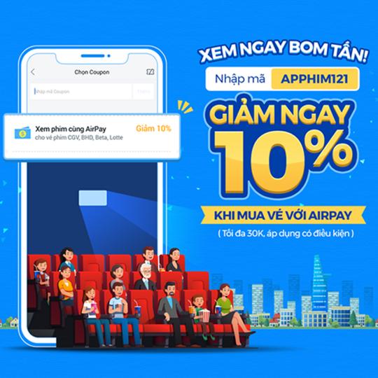 AirPay khuyến mãi 10% khi mua vé xem phim