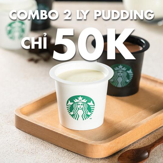 Starbucks Vietnam khuyến mãi combo 2 ly pudding chỉ 50k
