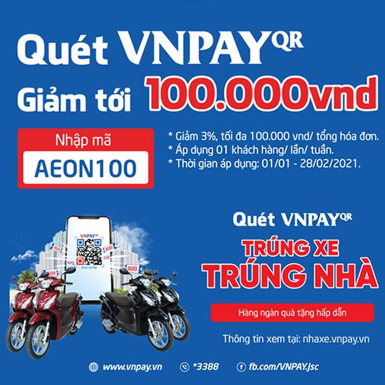 Aeon Mall giảm đến 100k qua Ví VNPay