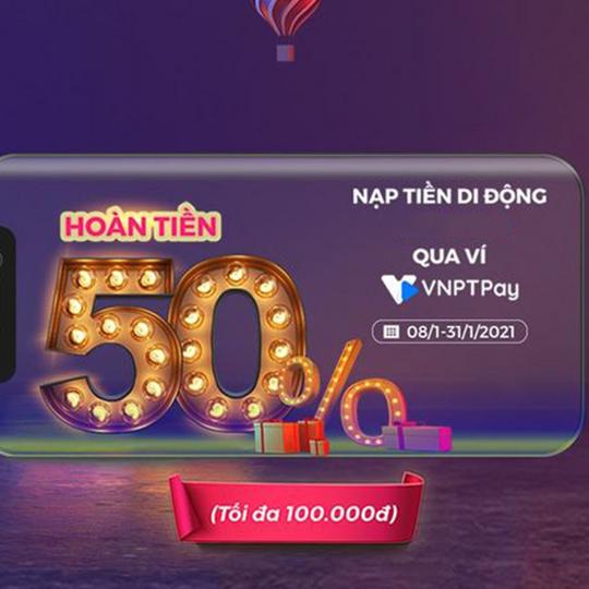 Vinaphone hoàn 50% vào tài khoản ví VNPT Pay