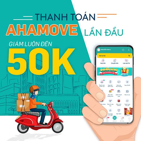 AhaMove khuyến mãi đến 50k qua ví SmartPay