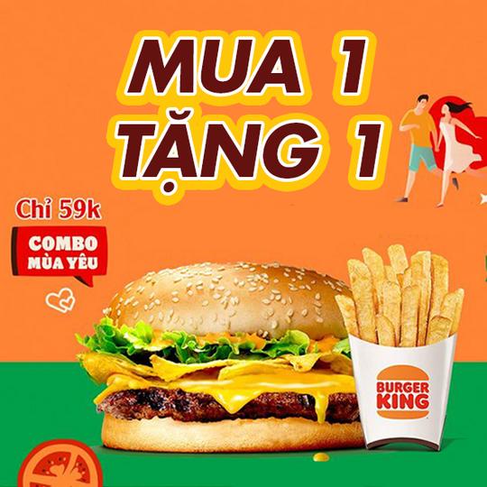 Burger King ưu đãi mua 1 tặng 1 từ 59k