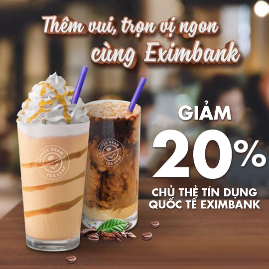 The Coffee Bean giảm 20% cho chủ thẻ Eximbank