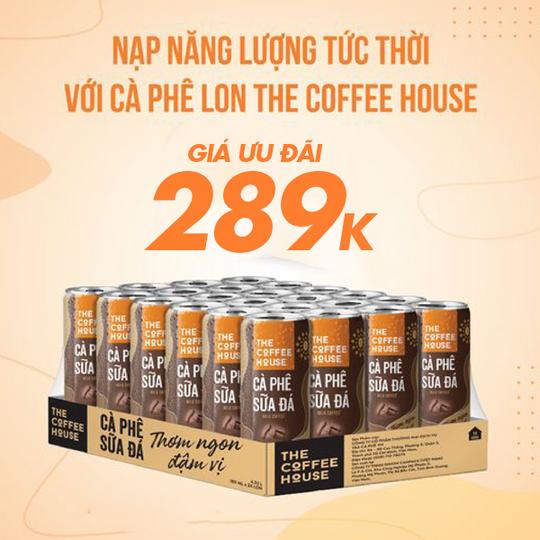 The Coffee House ưu đãi Thùng cà phê 24 lon giá 289k