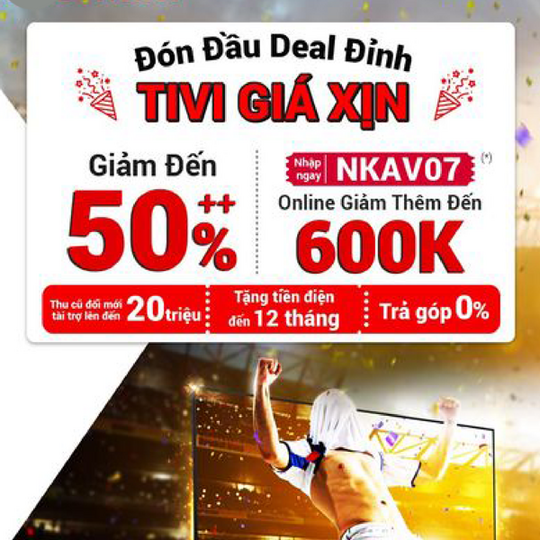 Nguyễn Kim khuyến mãi đến 50% nhiều mẫu Tivi