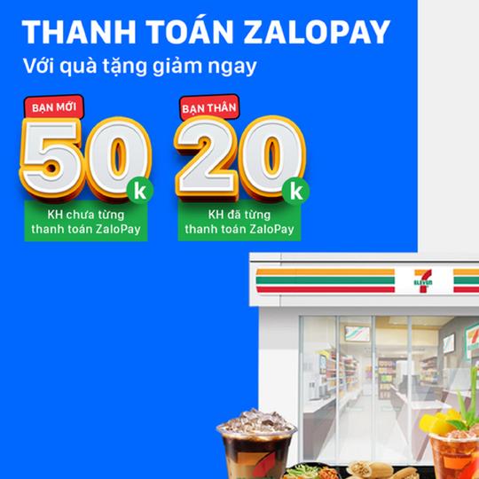 7-Eleven ưu đãi đến 50k khi thanh toán qua ZaloPay