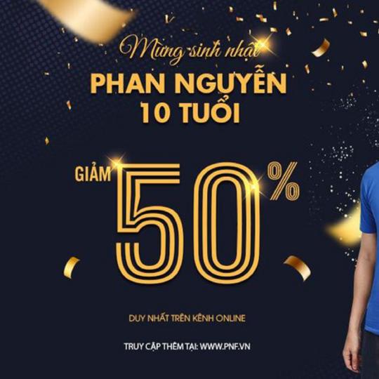 Phan Nguyễn ưu đãi đến 50% các sản phẩm