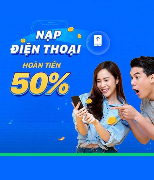 ZaloPay hoàn tiền 50% khi nạp thẻ điện thoại