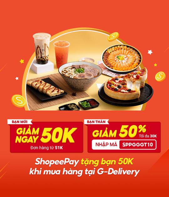 G-Delivery giảm đến 50k khi thanh toán qua ShopeePay