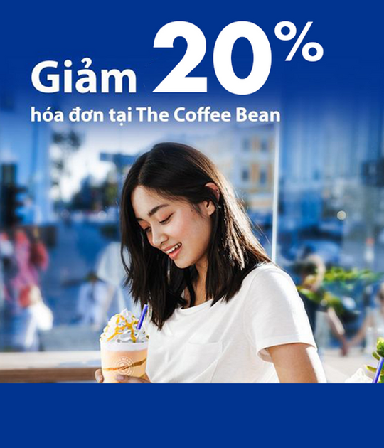 The Coffee Bean khuyến mãi 20% chi chủ thẻ VIB