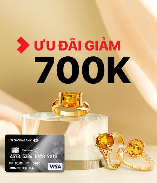 PNJ  giảm 700k cho thẻ tín dụng Techcombank