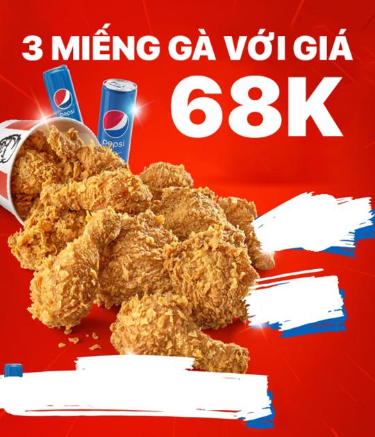 KFC ưu đãi 3 miếng Gà rá với giá 68k